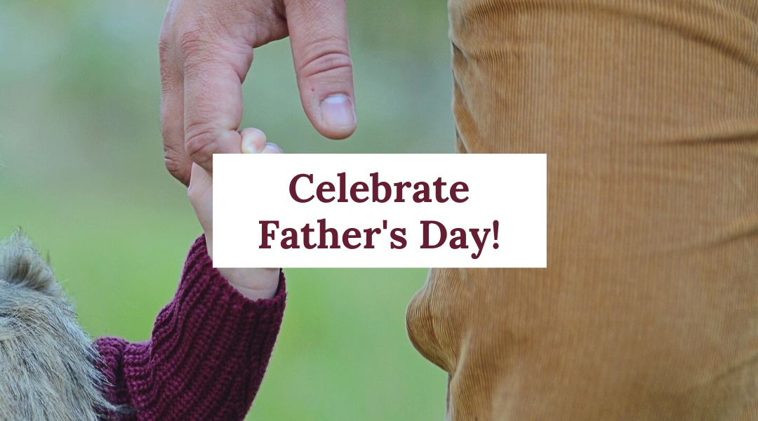 Celebrate Father's Day! #Openwithcare