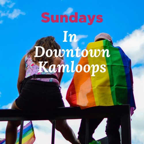 Sundays in Downtown Kamloops