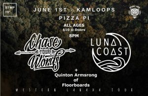 Chase Your Words / Luna Coast / Quinton Armstrong @ Pizza Pi