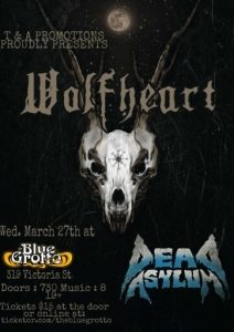 Wolfheart with Dead Asylum @ The Blue Grotto | Kamloops | British Columbia | Canada
