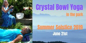 Summer Solstice Gentle Yoga & Crystal Bowls with Therese and Angie @ Waterfront Park Labrynth   Kamloops   British Columbia   Canada